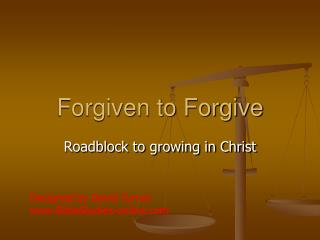 Forgiven to Forgive