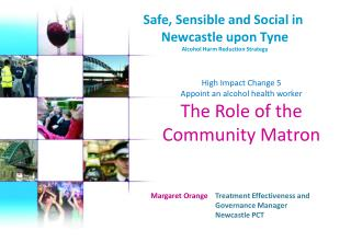 Safe, Sensible and Social in  Newcastle upon Tyne Alcohol Harm Reduction Strategy