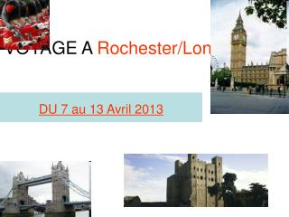 VOYAGE A Rochester