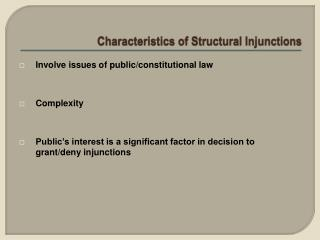 Characteristics of Structural Injunctions