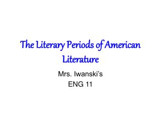 The Literary Periods of American Literature