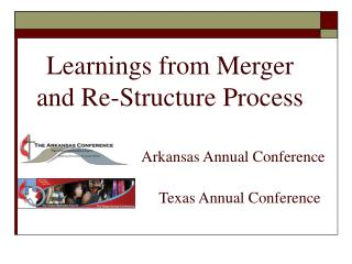 Learnings from Merger and Re-Structure Process