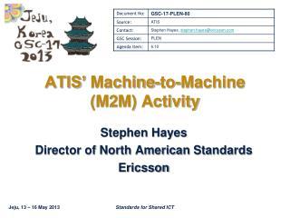 ATIS' Machine-to-Machine (M2M) Activity