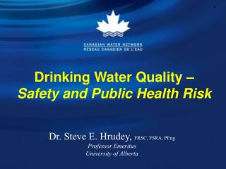 Drinking Water Quality  – Safety and Public Health Risk