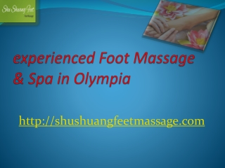 ShuShuangFeet Massage offers FullBodyMassageFootMassage wa,