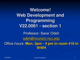 Welcome! Web Development and Programming V22.0061 - section 1