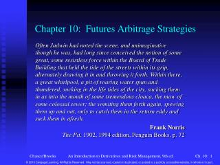 Chapter 10:  Futures Arbitrage Strategies