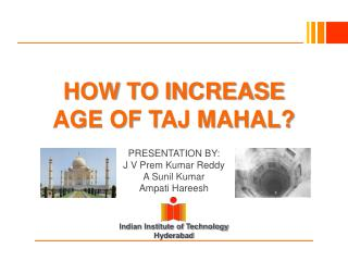 HOW TO INCREASE AGE OF TAJ MAHAL?