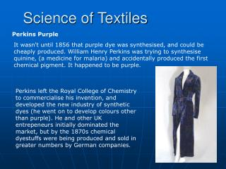 S cience of Textiles