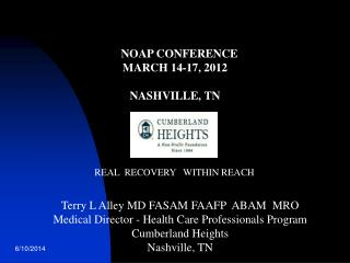 NOAP CONFERENCE MARCH 14-17, 2012 NASHVILLE, TN