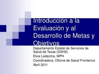 Introducción a la Evaluación y al Desarrollo de Metas y Objetivos
