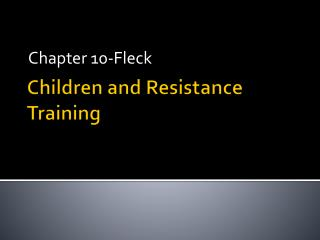 Children and Resistance Training