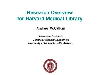 Research Overview for Harvard Medical Library