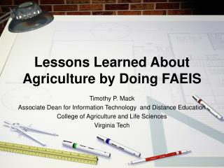 Lessons Learned About Agriculture by Doing FAEIS