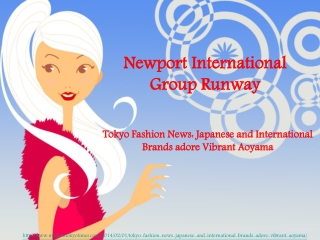 Newport International Group Runway, Tokyo Fashion News: Japa