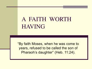 A  FAITH  WORTH  HAVING