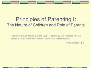 Principles of Parenting I: The Nature of Children and Role of Parents
