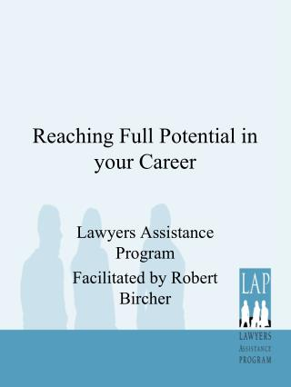 Reaching Full Potential in your Career