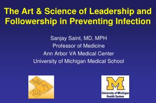 The Art & Science of Leadership and Followership in Preventing Infection