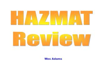 HAZMAT Review