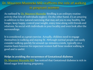 Dr. Maureen Muoneke MD reaffirms the role of walking in preg