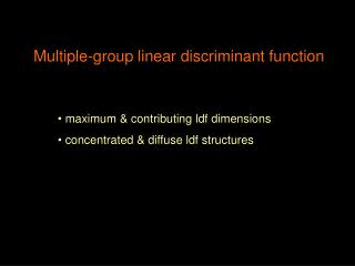 Multiple-group linear discriminant function