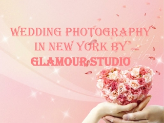 Wedding Photography In New York By Glamour Studio