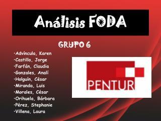 GRUPO 6 Advíncula, Karen Castillo, Jorge Farfán, Claudia Gonzales, Analí Holguín, César Miranda, Luis Morales, César Ori