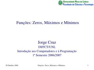 Funções: Zeros, Máximos e Mínimos