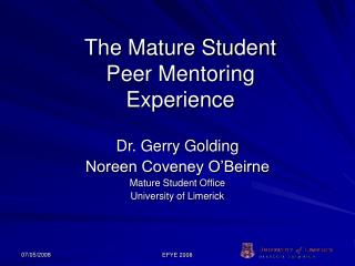 The Mature Student  Peer Mentoring  Experience