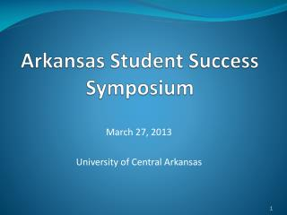 Arkansas Student Success Symposium