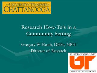 Research How-To's in a Community Setting