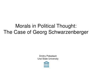 Morals in Political Thought: The Case of Georg Schwarzenberger