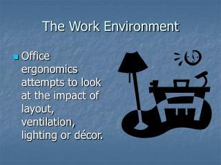 The Work Environment