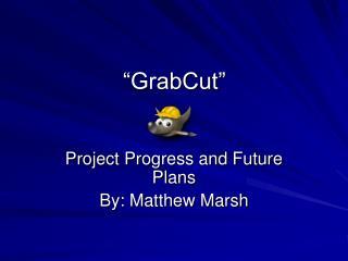 """GrabCut"""