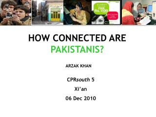 HOW CONNECTED ARE PAKISTANIS?