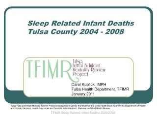 Sleep Related Infant Deaths Tulsa County 2004 - 2008