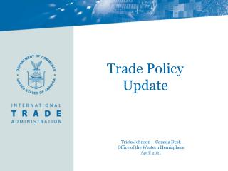 Trade Policy Update