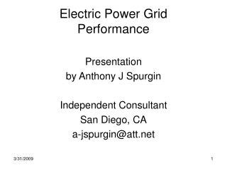 Electric Power Grid Performance