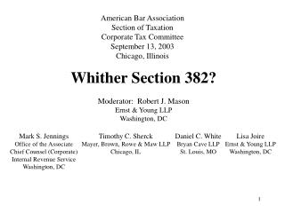 American Bar Association Section of Taxation Corporate Tax Committee September 13, 2003 Chicago, Illinois