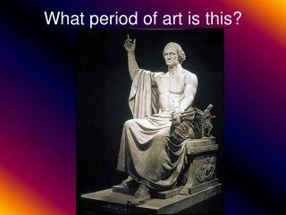 What period of art is this?