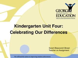 Kindergarten Unit Four: Celebrating Our Differences