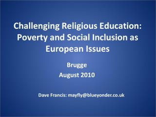 Challenging Religious Education: Poverty and Social Inclusion as European Issues