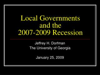 Local Governments  and the  2007-2009 Recession