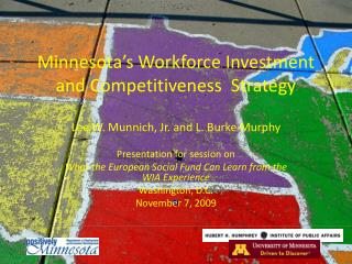 Minnesota's Workforce Investment and Competitiveness  Strategy