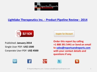 Lightlake Therapeutics Inc. - Market Overview 2014