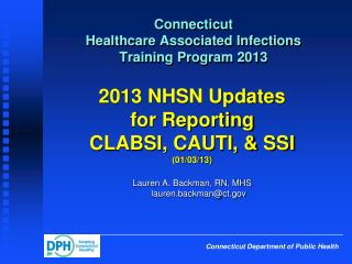 Connecticut  Healthcare Associated Infections  Training Program 2013