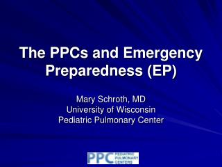 The PPCs and Emergency Preparedness (EP)