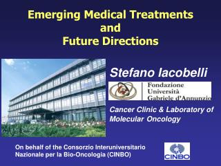 Emerging Medical Treatments  and Future Directions