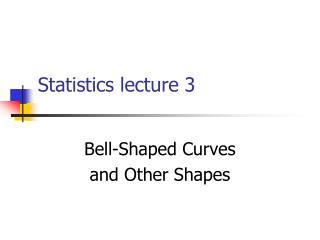 Statistics lecture 3